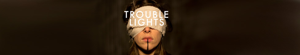 Trouble Lights